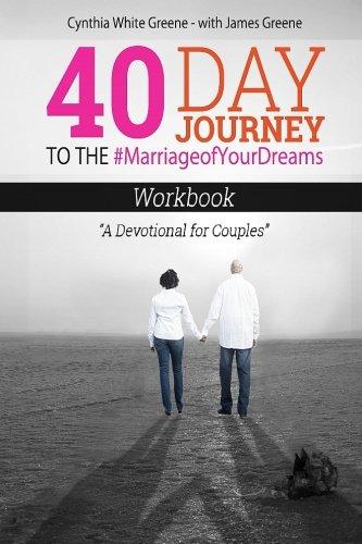 9781523435005: 40 Day Journey to the #MarriageofYourDreams: Workbook