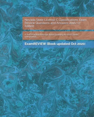 9781523438334: Nevada State License C Classifications Exam Review Questions and Answers 2016/17 Edition: A Self-Practice Exercise Book focusing on HVAC code compliance
