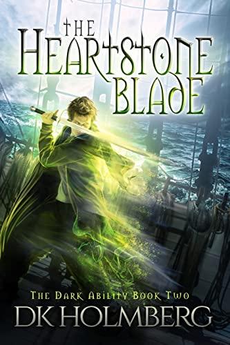 9781523442133: The Heartstone Blade (The Dark Ability) (Volume 2)