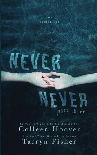 9781523443673: 3: Never Never: Part Three of Three: Volume 3