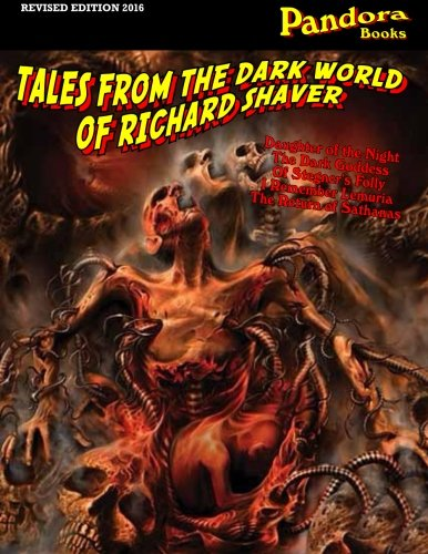 9781523444229: Tales From The Dark World Of Richard Shaver (Pandora Books)
