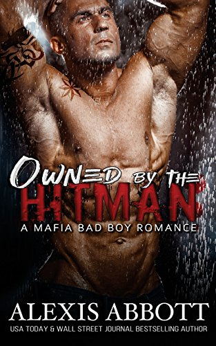 Owned by the Hitman: Alexis Abbott