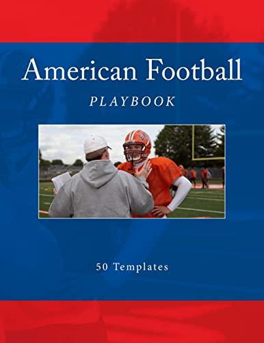9781523448456: American Football Playbook: 50 Templates (Team Colors) (Volume 1)