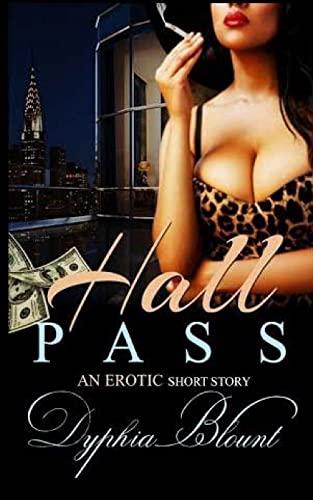 9781523448555: Hall Pass: Erotic Short Story (BWWM) (Volume 1)