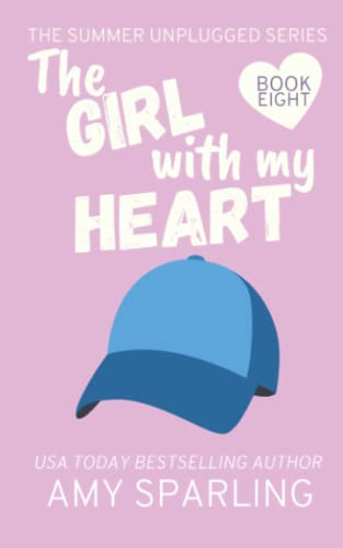 9781523449712: The Girl with my Heart (Summer Unplugged) (Volume 8)