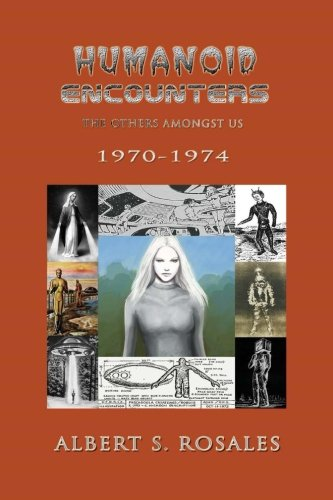 9781523450596: Humanoid Encounters 1970-1974: The Others amongst Us