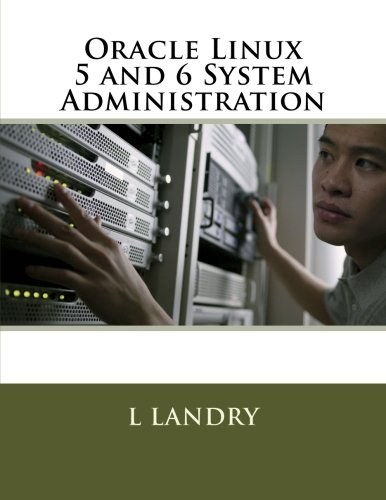 9781523453436: Oracle Linux 5 and 6 System Administration