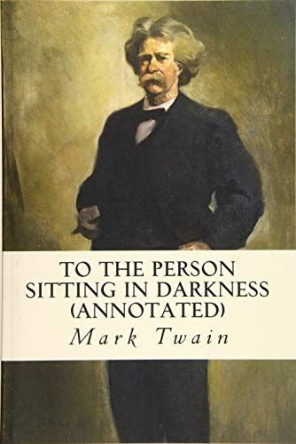 9781523454068: To the Person Sitting in Darkness (annotated)