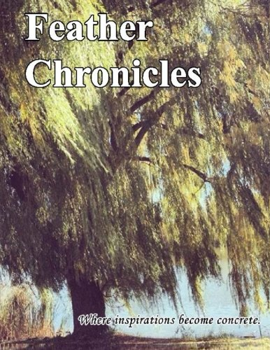 9781523454709: Feather Chronicles: Winter 2015