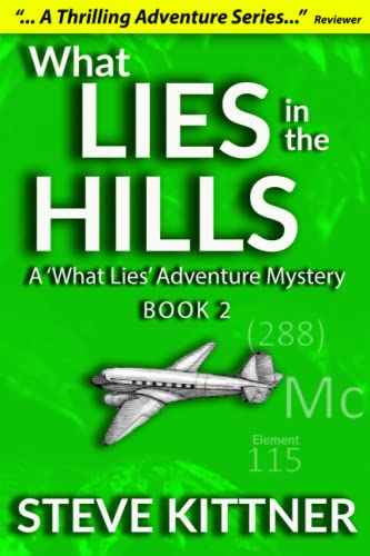 9781523457724: What Lies in the Hills: A West Virginia Adventure Novel (A Josh Baker and Eddie Debord Series) (Volume 2)