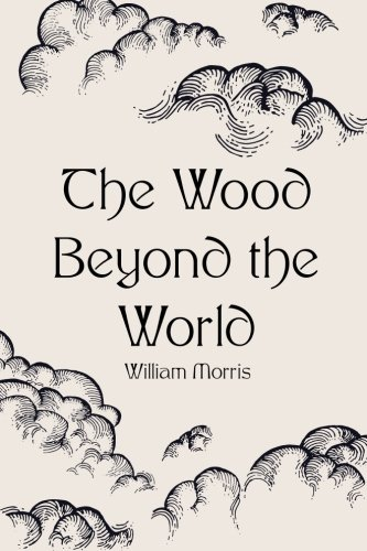 9781523458981: The Wood Beyond the World