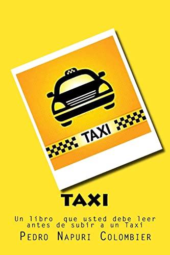 Taxi: Un Libro Que Usted Debe Leer: Pedro Napuri
