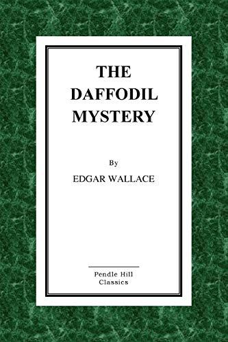9781523461684: The Daffodil Mystery