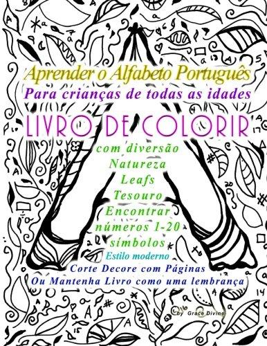 Aprender O Alfabeto Portugues Para Criancas de: Grace Divine