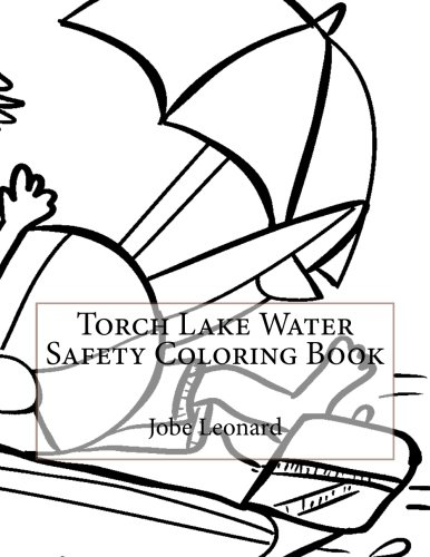9781523463763: Torch Lake Water Safety Coloring Book