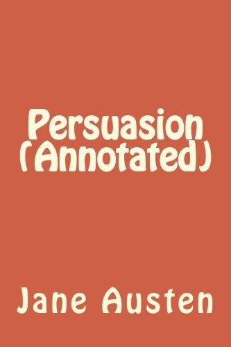 Persuasion (Annotated): Austen, Jane