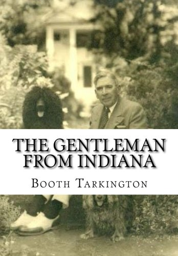 9781523473120: The Gentleman from Indiana