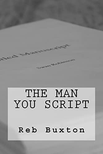 9781523475049: The Man You Script