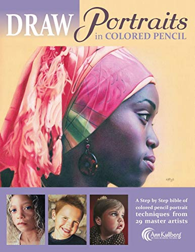 9781523475179: DRAW Portraits in Colored Pencil: The Ultimate Step by Step Guide