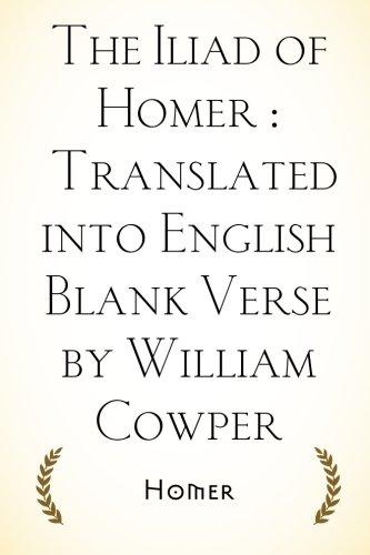 The Iliad of Homer : Translated into: Homer