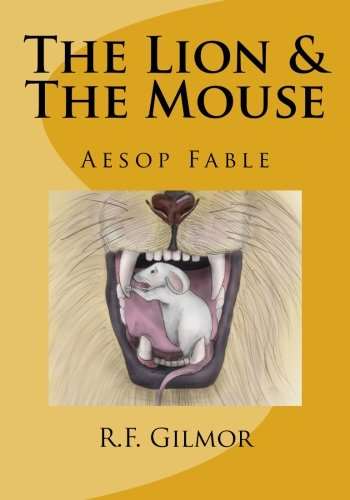 9781523477296: The Lion & The Mouse: Lessons of Aesop No. 1