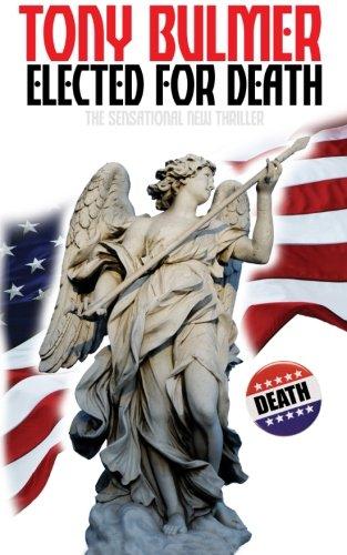 9781523481194: Elected For Death (Lex Logan #1) (Volume 1)