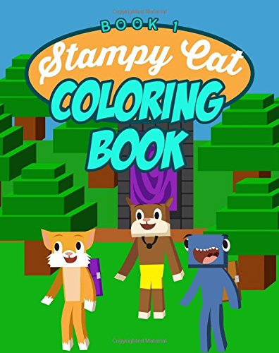 9781523481545: Stampy Cat Coloring Book: (Unofficial) Minecraft Coloring Book ft. Youtubers Stampylongnose, iBallisticSquid, and Lee (Stampy's Lovely Diary Companion ... Volume 1 (Minecraft Coloring Books for Kids)