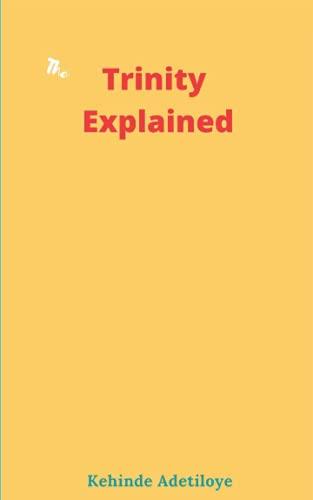 9781523482054: Trinity Explained
