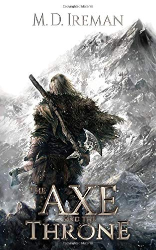 9781523483228: The Axe and the Throne: Volume 1 (Bounds of Redemption)