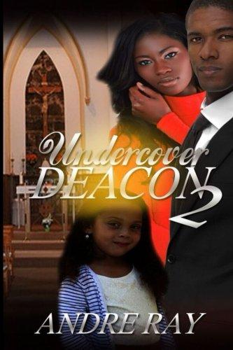 9781523484812: Undercover Deacon 2 (Volume 1)