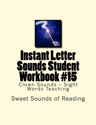 Instant Letter Sounds Student Workbook #15: Clown Sounds - Sight Words Teaching