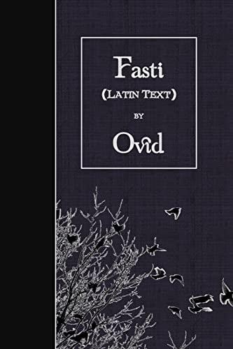 9781523486625: Fasti: Latin Text (Latin Edition)