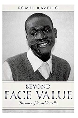 9781523487073: Beyond Face Value.: The story of Romel Ravello.