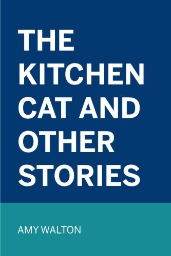 9781523487257: The Kitchen Cat and Other Stories