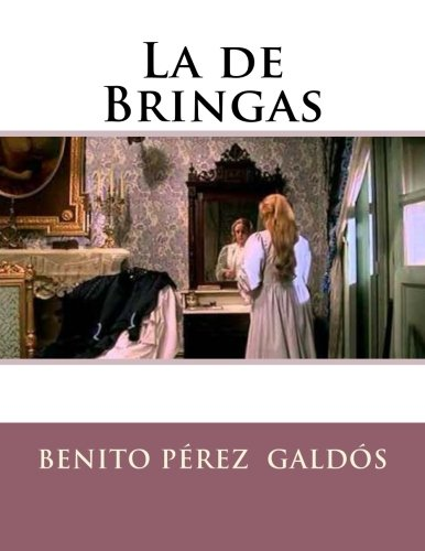 9781523487516: La de Bringas (Spanish Edition)