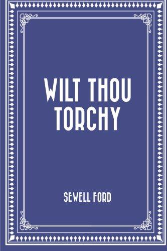9781523488353: Wilt Thou Torchy