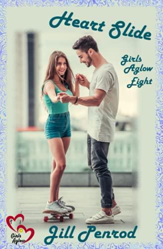 9781523491896: Heart Slide (Boys of Summer: Girls Aglow) (Volume 8)