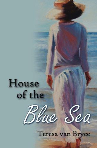 House of the Blue Sea: van Bryce, Teresa