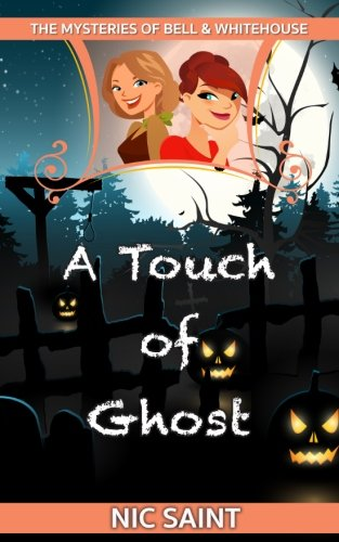 9781523492589: A Touch of Ghost (The Mysteries of Bell & Whitehouse) (Volume 5)