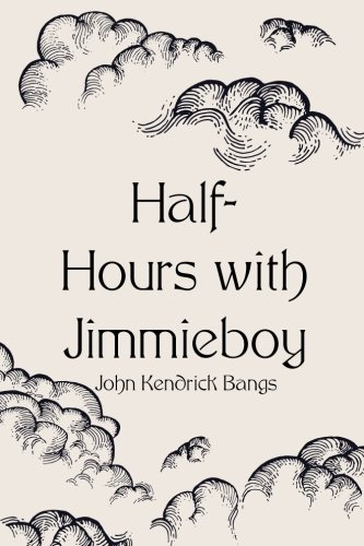 9781523493913: Half-Hours with Jimmieboy
