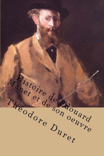 9781523494941: Histoire de Edouard Manet et de son oeuvre