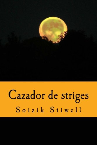 9781523495627: Cazador de striges (Spanish Edition)