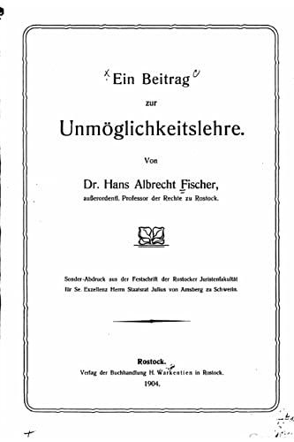 9781523497034: Ein Beitrag zur Unmöglichkeitslehre (German Edition)