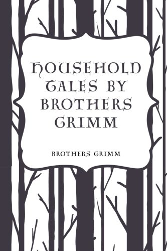 9781523497980: Household Tales by Brothers Grimm