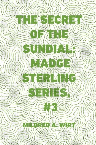 9781523498642: The Secret of the Sundial: Madge Sterling Series, #3