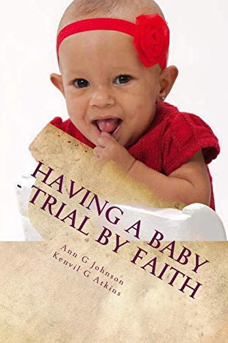 9781523499847: Having A Baby - Trial by Faith: The Storm of Life