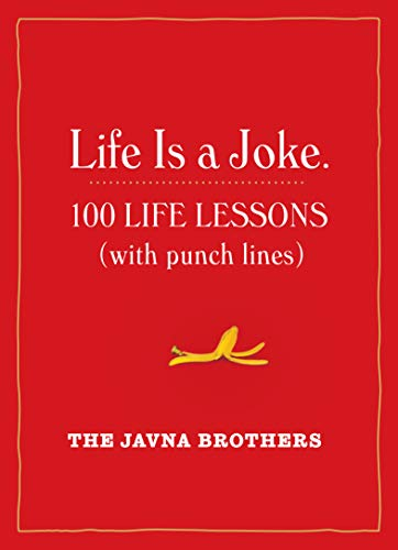 9781523500079: Life Is a Joke: 100 Life Lessons (with Punch Lines)