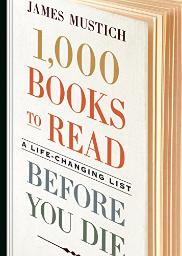 9781523504459: 1,000 Books to Read Before You Die: A Life-Changing List