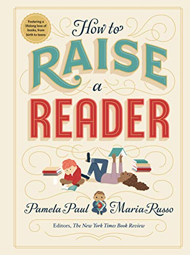 9781523505302: How to Raise a Reader