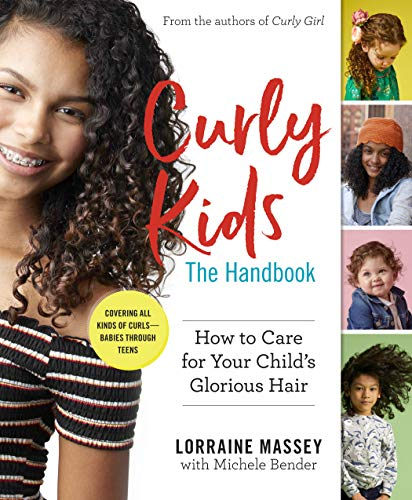 Book Cover: Curly Kids: How to Help Your Child Care for and Love That Glorious Hair: A Handbook